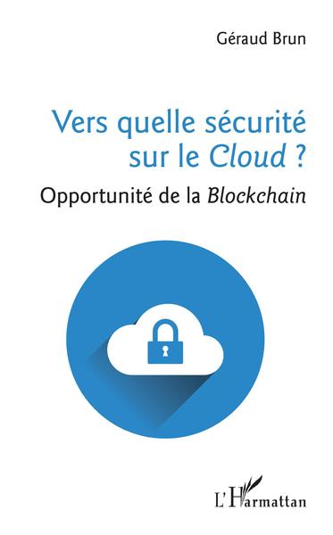 VERS QUELLE SECURITE SUR LE CLOUD ?